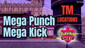 WHERE TO FIND MEGA PUNCH AND MEGA KICK IN POKEMON SHIELD - YouTube
