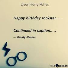 happy birthday rockstar quotes writings by shailly mishra