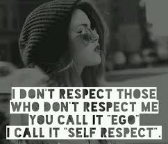 self respect quotes for whatsapp short respect yourself