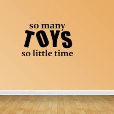 So Many Toys Playroom Decal Vinyl Wall Decals Kids Room Quote Pc167 Walmart Com Walmart Com