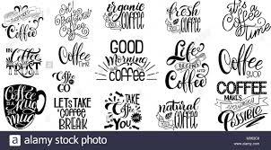 coffee quotes stock photos coffee quotes stock images alamy