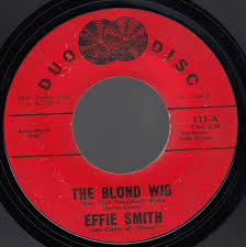 Effie Smith - The Blond Wig | Releases | Discogs