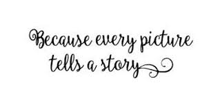 Because Every Picture Tells A Story Vinyl Wall Decal Etsy