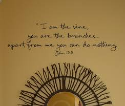 I Am The Vine Beautiful Wall Decals