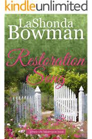 Restoration Song New Life Tabernacle Series Book 2 Kindle Edition By Bowman Lashonda Literature Fiction Kindle Ebooks Amazon Com