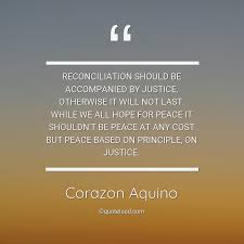 reconciliation should be accompanied corazon aquino about hope