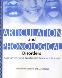Articulation and Phonological Disorders: Assessment and Treatment Resource  Manual Pap/Cdr Edition by Pena-Brooks, Adriana, Hedge, M. N. published by  Pro ed (2007): Amazon.com: Books
