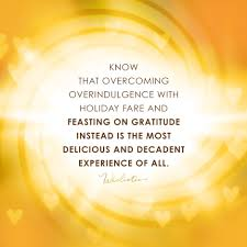 thanksgiving quote know that overcoming overindulgence