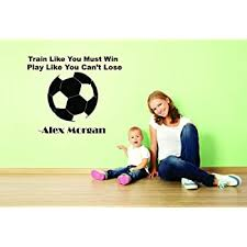 Amazon Com Alex Morgan Soccer Quote Wall Decal Stick For Girls Room Bedroom Stickers And Vinyl Designs For Kids Train Like You Must Win Play Like You Cant Lose Size 15x20 Home Kitchen