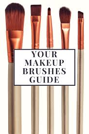 your makeup brushes guide 7 types of