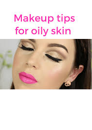 makeup tips for oily skin in summer 7
