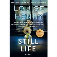 Louise Penny: Still Life | D.K. Wall