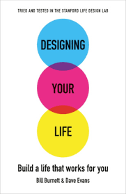 designing your life build a life that works for you by bill burnett