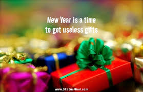 new year is a time to get useless gifts com