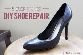 5 quick tips for diy shoe repairs