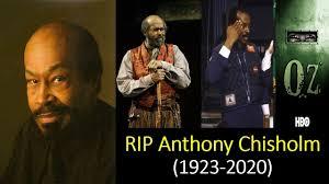 Anthony Chisholm , Oz and Chi-Raq film ...