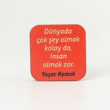 Yaşar Kemal Sözleri Ahşap Rozet