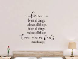 1 Corinthians 13 Love Never Fails Vinyl Wall Decal Etsy