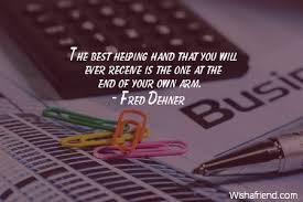 fred dehner quote the best helping hand that you will ever