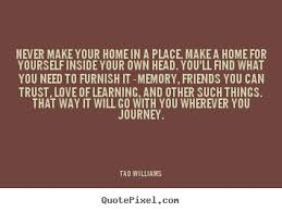 quotes about finding a home quotesgram by quotesgram finding a