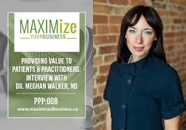 Interview with Dr. Meghan Walker, ND - Providing Value to Patients ...