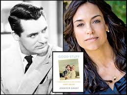 Cary Grant's daughter Jennifer Grant writes about her father in ...