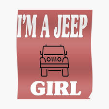 I M Jeep Girl Svg Woman Girl Jeep Ideas Gifts For Her Graphic Tees For Woman Mom Shirt Jeep Girl Svg Poster By Rzkstore Redbubble