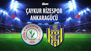 Canlı Anlatım | Çaykur Rizespor - Ankaragücü maçı - Spor Haberleri