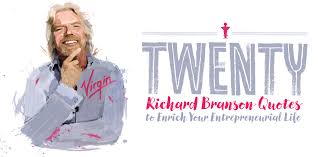 richard branson quotes to enrich your entrepreneurial life