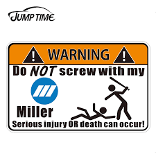 Jumptime 13cm X 8 3cm For Miller Welder Warning Graphic Sticker For Tool Bag Box Guy Vinyl Decal Waterproof Car Accessories Car Stickers Aliexpress