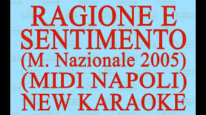 Ragione e sentimento- M. Nazionale - Midi Napoli - New Karaoke - Antologia  della canzone napoletana - YouTube