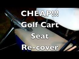 golf cart seat recover you