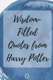 wisdom filled harry potter quotes caring crate