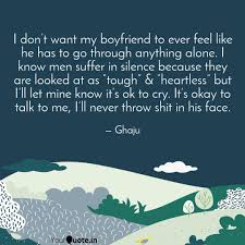 i don t want my boyfriend quotes writings by ghaju rahul