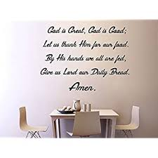 Amazon Com Vwaq God Is Great God Is Good Let Us Thank Him For This Food Wall Decal Full Version Vwaq 4538 V2 Home Kitchen