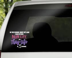Mom Life To Thug Life Decal Sugar And Faith