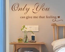 Only You Can Give Me That Feeling Vinyl Wall Quotes Decal For Living Room Bedroom Vinyl Wall Quotes Wall Lettering Wall Stickers