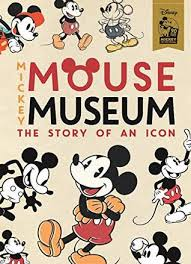 the mickey mouse museum the story of