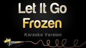 Frozen - Let It Go (Idina Menzel) (Karaoke Version) - YouTube