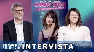 Cambio tutto (2020): Intervista Esclusiva a Valentina Lodovini e ...