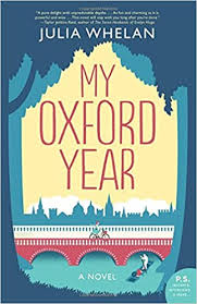 my oxford year a novel whelan julia