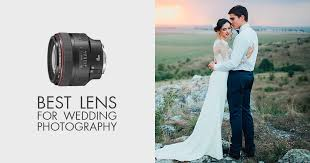 26 best lenses for wedding photography
