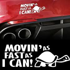 Bumper Decal Turtle Funny Car Sticker Moving As Fast As I Can Vinyl Vehicle Decal Wish