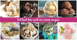 50 best low carb ice cream recipes