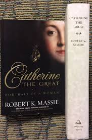 Catherine the Great: Portrait of a Woman, 1st Edition Hardcover – 2012 by Robert  K. Massie