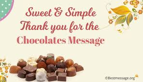 sweet simple thank you for the chocolates messages