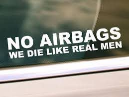 No Airbags We Die Like Real Men Decal Funny Car Truck Decal Sticker Car Truck Window Decal Bumper Sticker Funny Vinyl Decals Funny Bumper Stickers Funny Car Decals