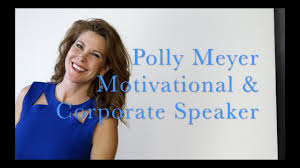 Polly Meyer - Keynote Speaker Be the Most Memorable Person in the Room -  YouTube
