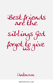 family isn t always blood best friend quotes family isnt always