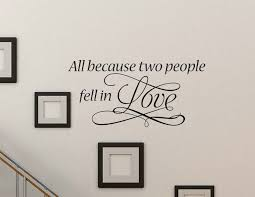 Celebrate Love With This All Because Two People Wall Decal Family Wall Decals Wall Decals Family Wall Quotes